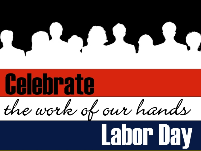 Regarding Labor Day