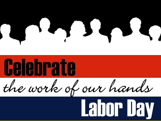 Regarding Labor Day